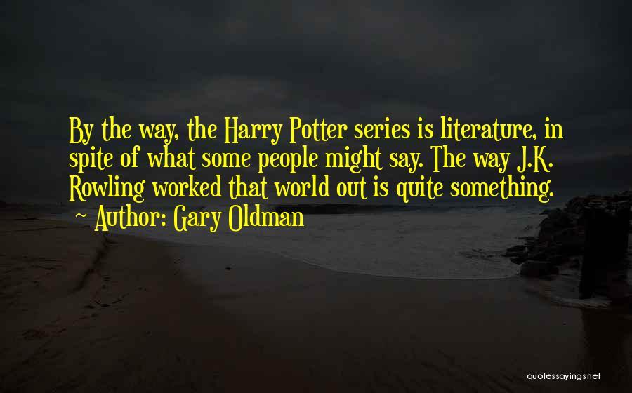 Gary Oldman Quotes 357848