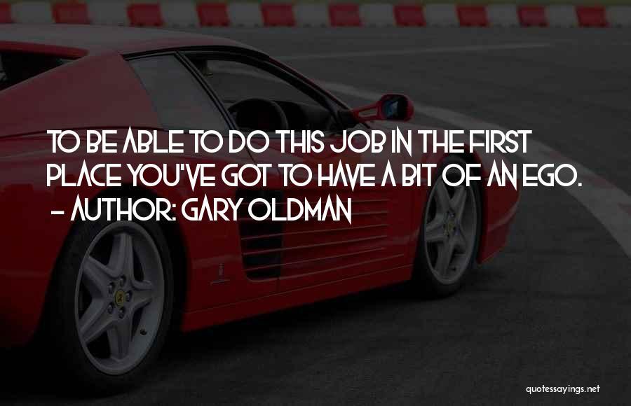Gary Oldman Quotes 375393