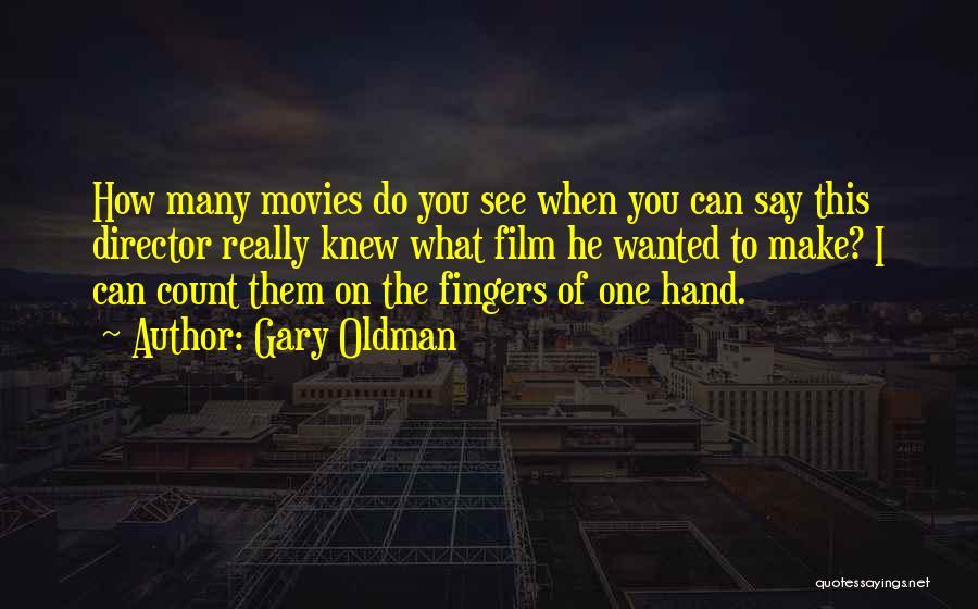 Gary Oldman Quotes 440106