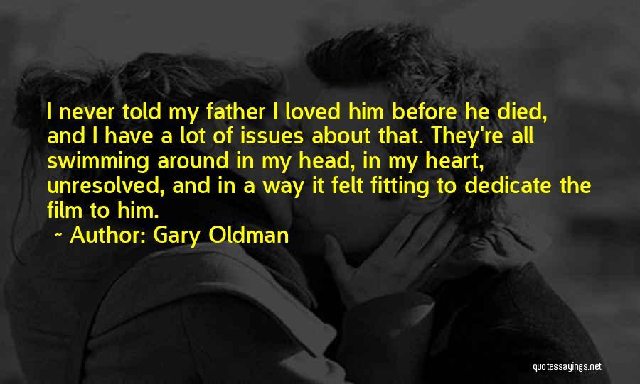 Gary Oldman Quotes 455720