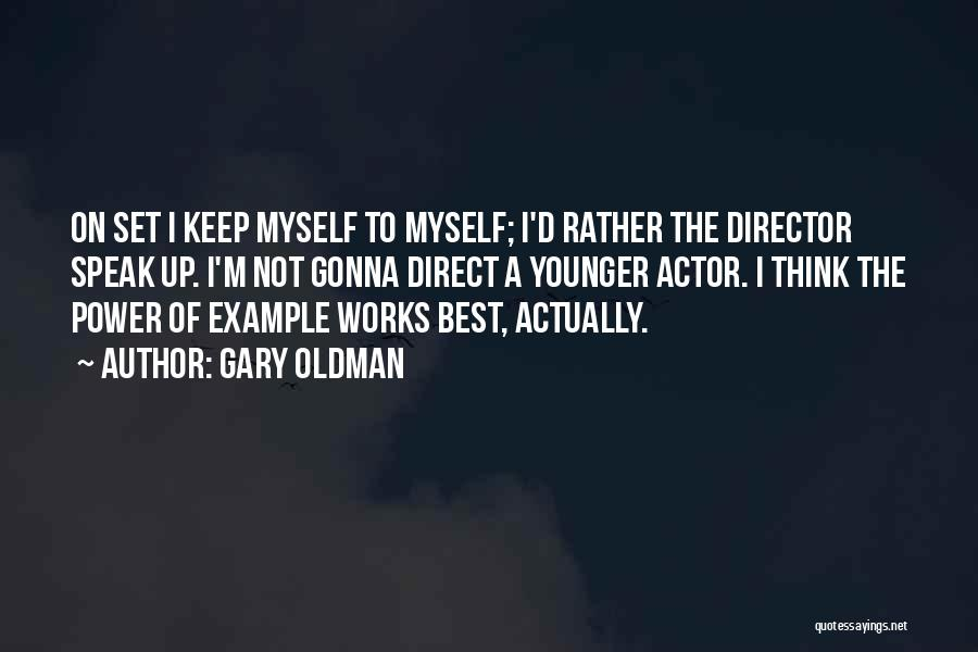 Gary Oldman Quotes 457455