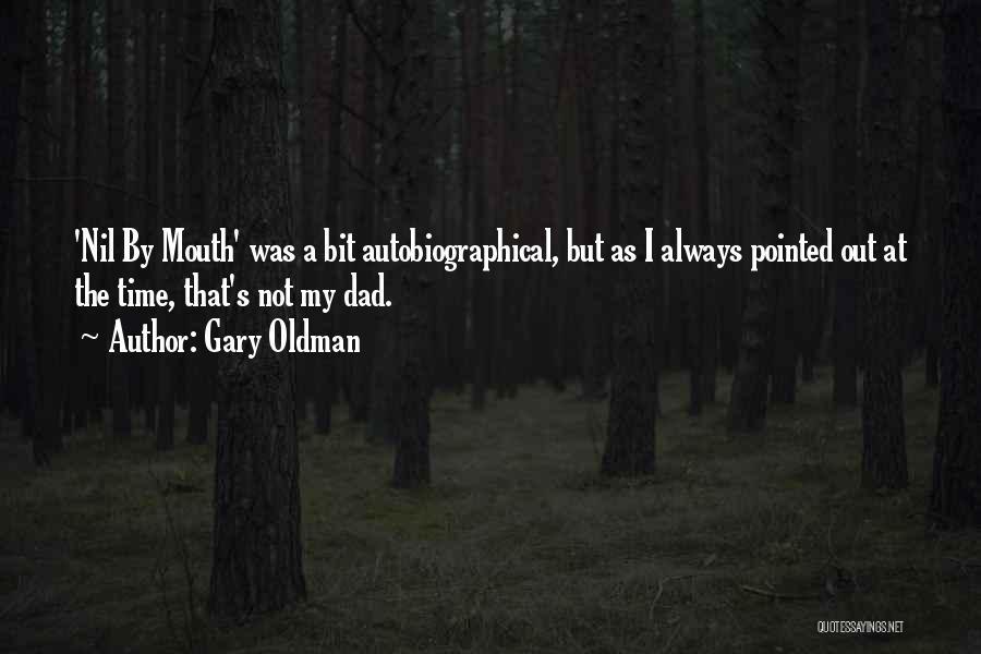 Gary Oldman Quotes 470735