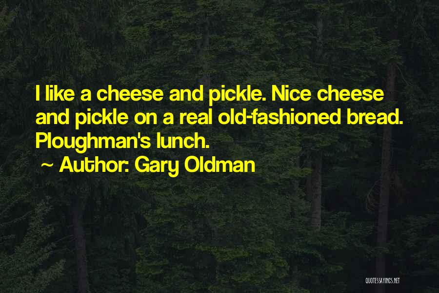 Gary Oldman Quotes 522286