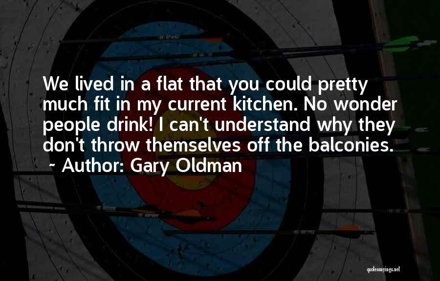 Gary Oldman Quotes 561123