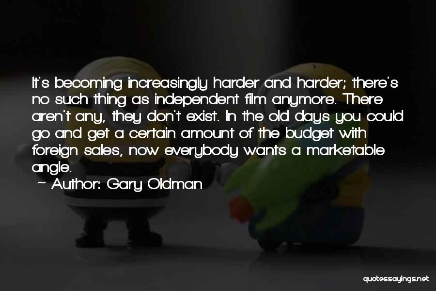 Gary Oldman Quotes 614403