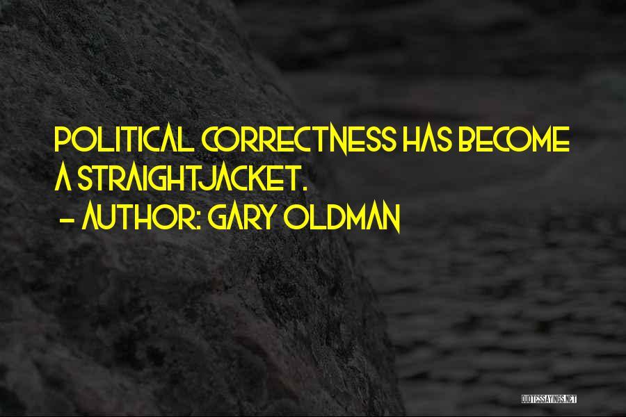 Gary Oldman Quotes 633650
