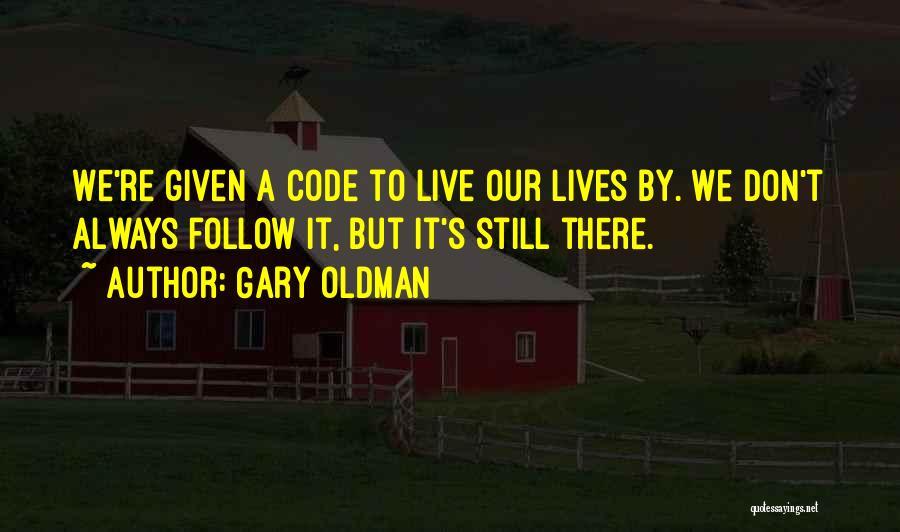 Gary Oldman Quotes 695964