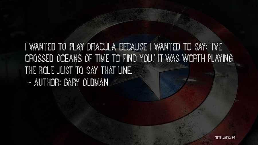 Gary Oldman Quotes 761731