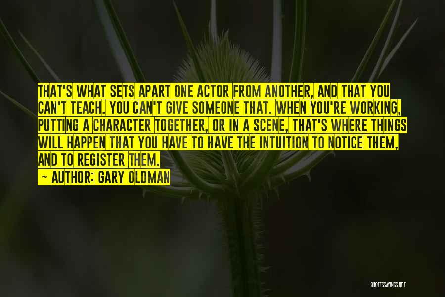 Gary Oldman Quotes 813416