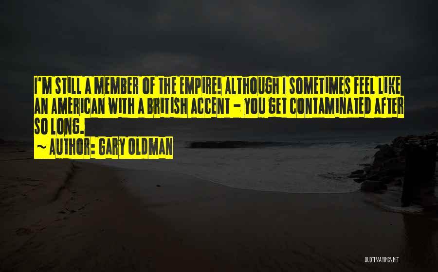 Gary Oldman Quotes 81654