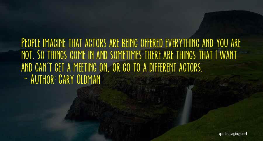Gary Oldman Quotes 886532