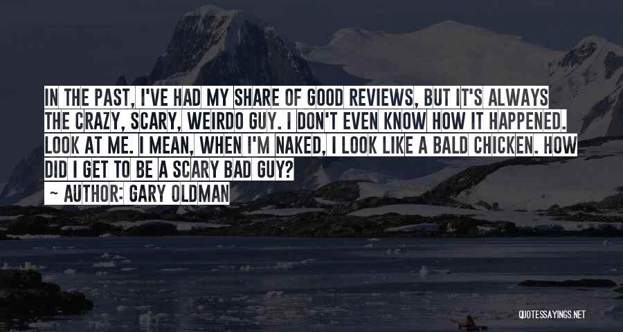 Gary Oldman Quotes 926031