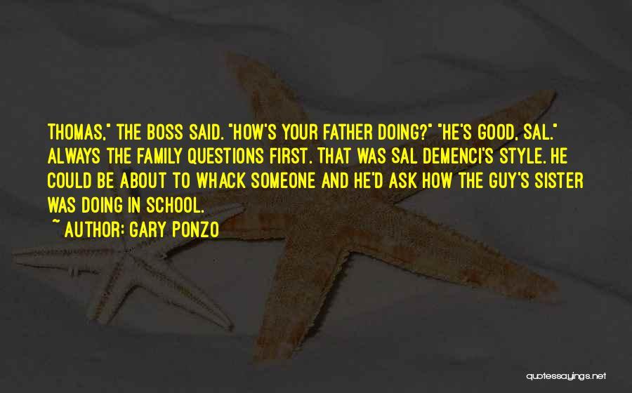 Gary Ponzo Quotes 1155026