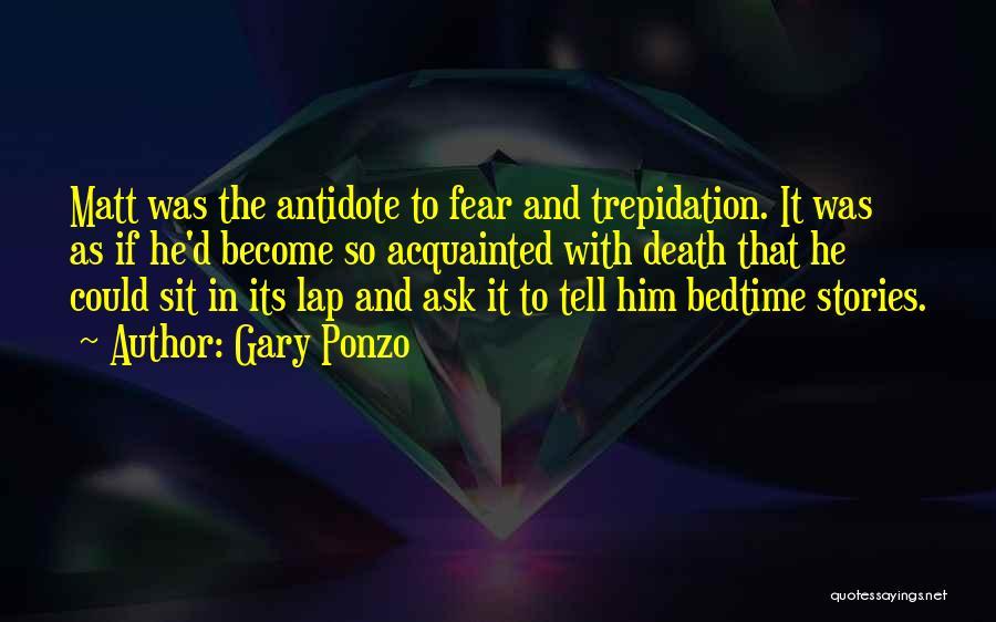 Gary Ponzo Quotes 1195990