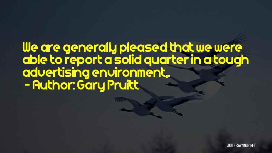 Gary Pruitt Quotes 1805590