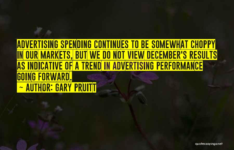 Gary Pruitt Quotes 1931704