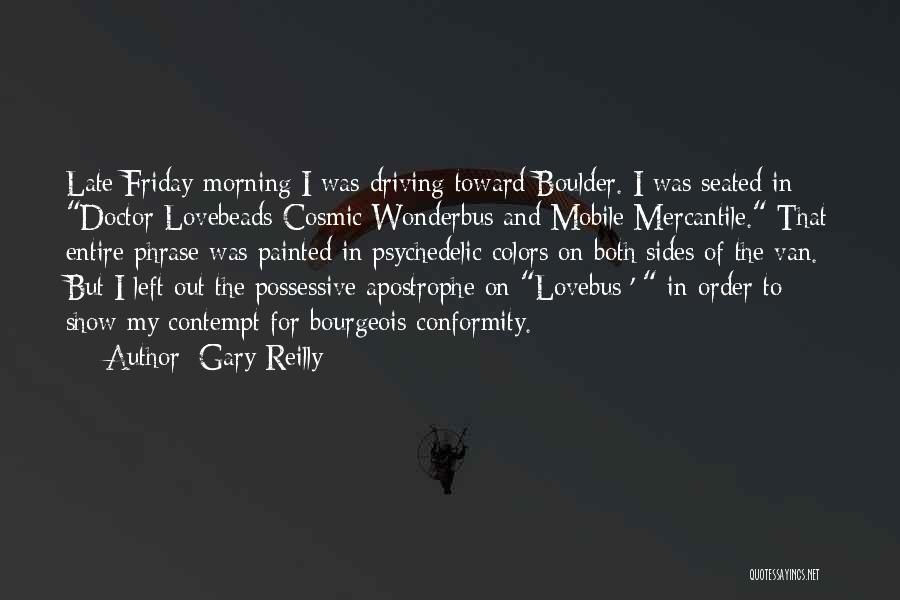 Gary Reilly Quotes 1086397