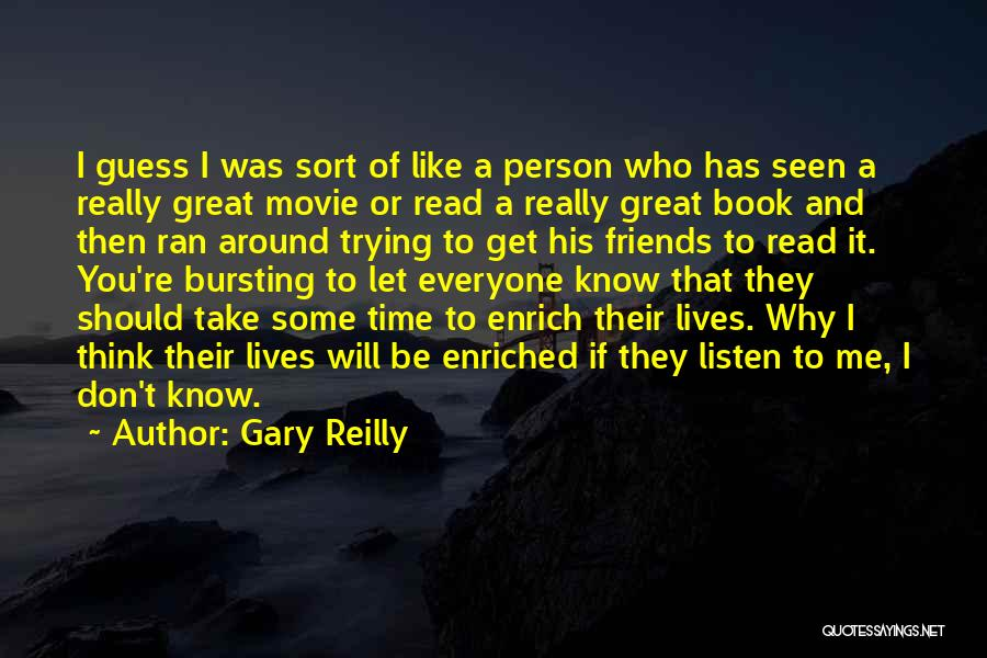 Gary Reilly Quotes 1139016