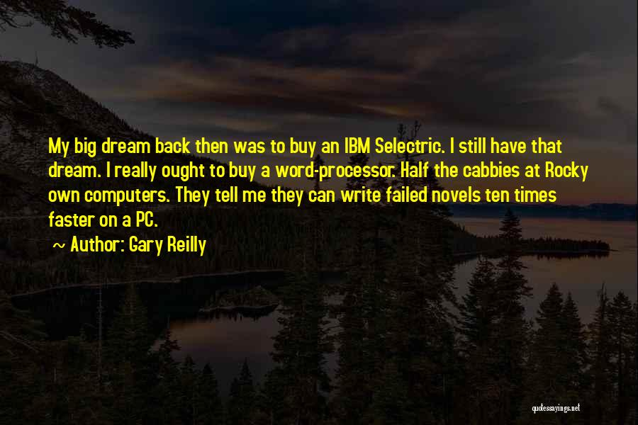 Gary Reilly Quotes 1180480