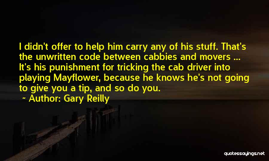 Gary Reilly Quotes 1334344