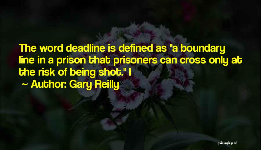 Gary Reilly Quotes 1334718