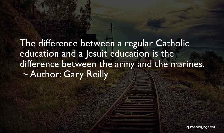 Gary Reilly Quotes 1354813