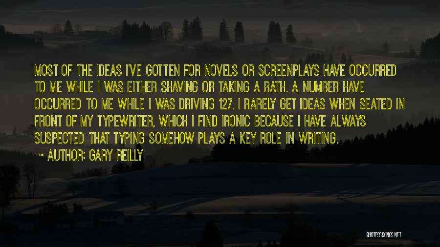 Gary Reilly Quotes 1436758
