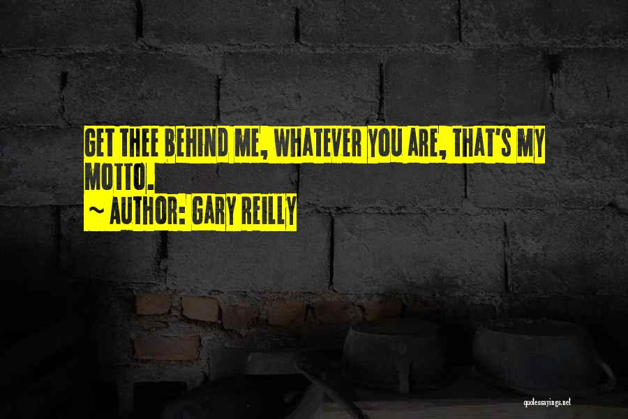 Gary Reilly Quotes 158340