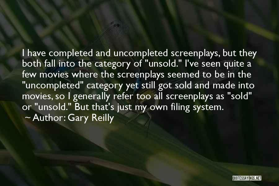 Gary Reilly Quotes 1665727