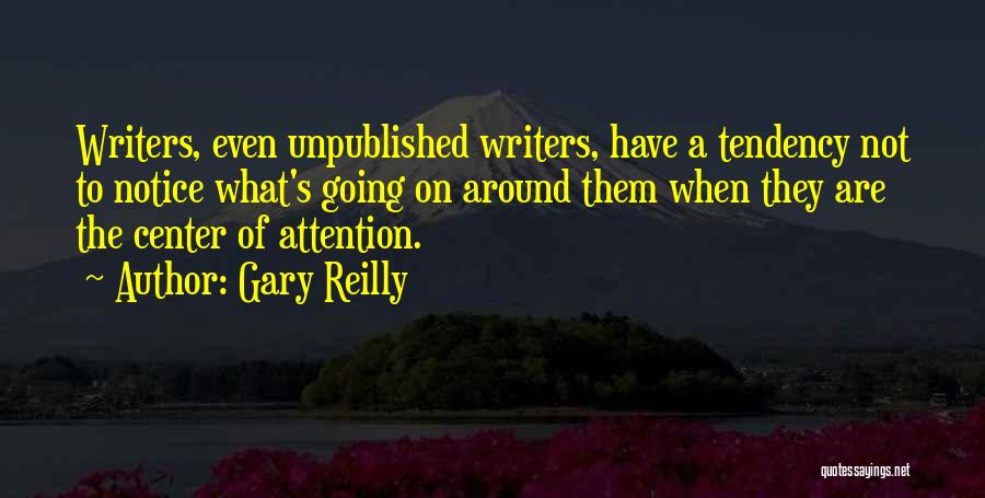 Gary Reilly Quotes 1680224