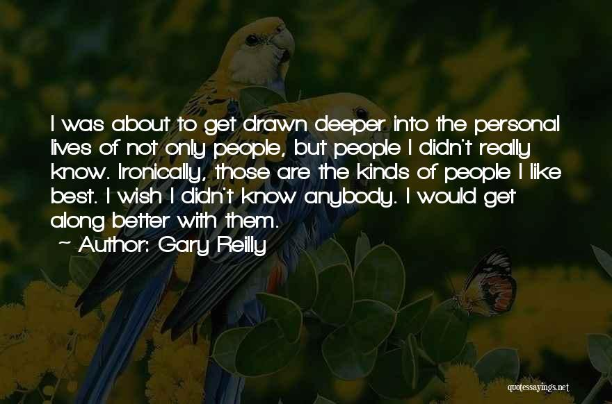 Gary Reilly Quotes 1706503