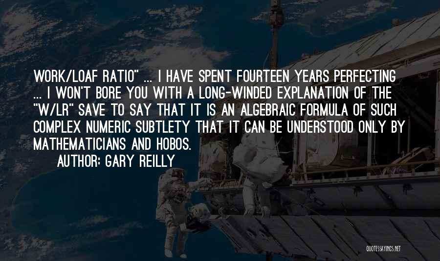 Gary Reilly Quotes 1844337