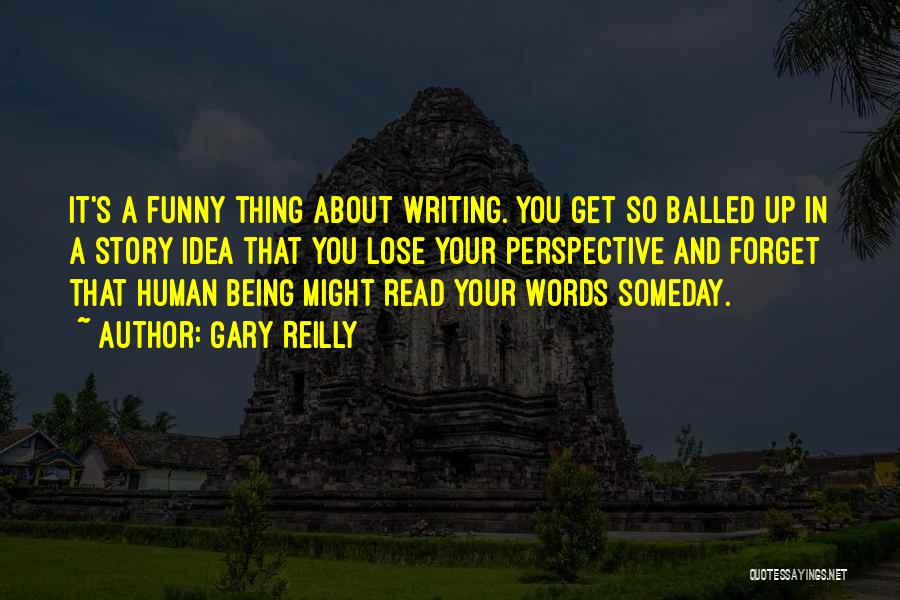 Gary Reilly Quotes 1854430
