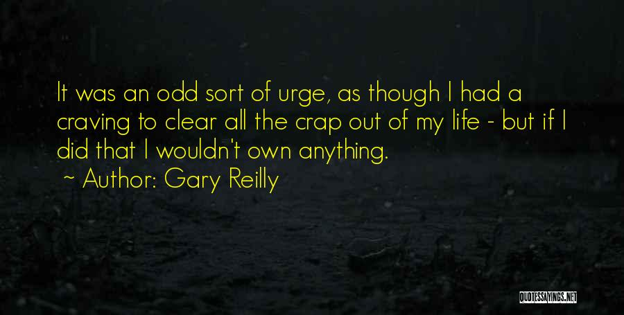 Gary Reilly Quotes 2034908