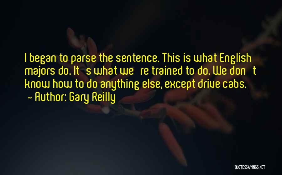 Gary Reilly Quotes 2146446