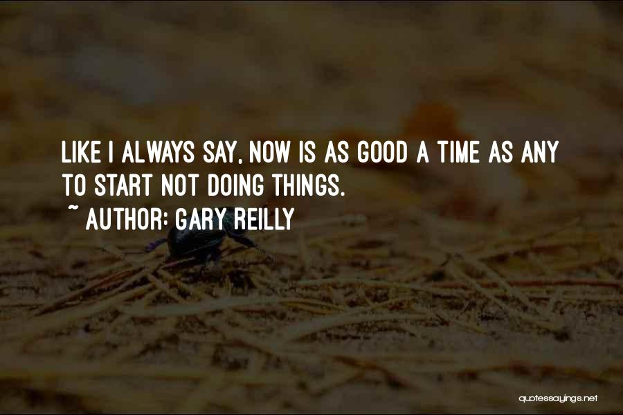 Gary Reilly Quotes 2168385