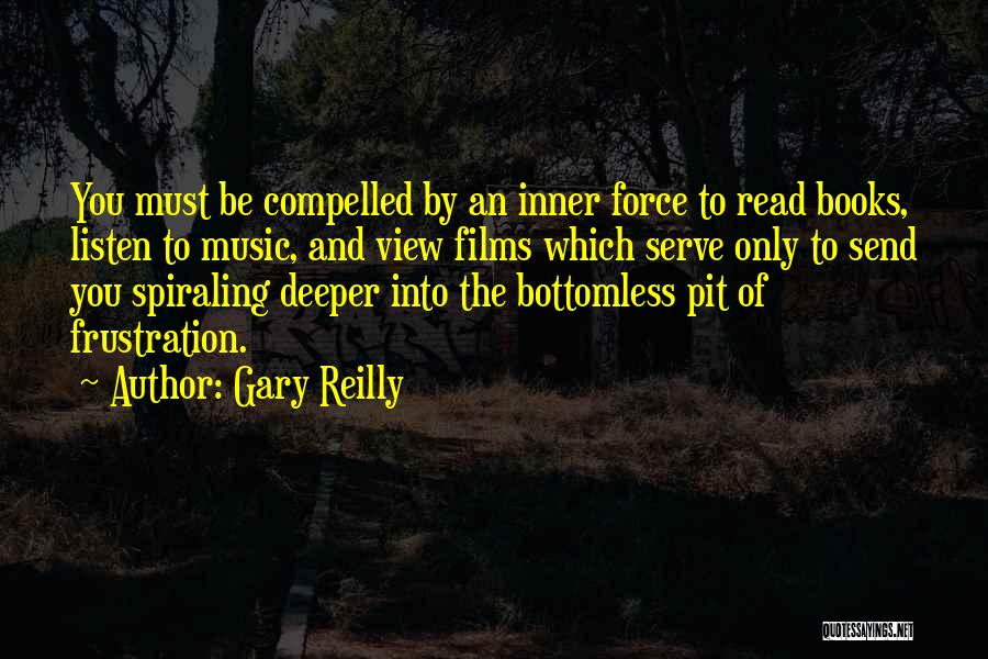Gary Reilly Quotes 327502