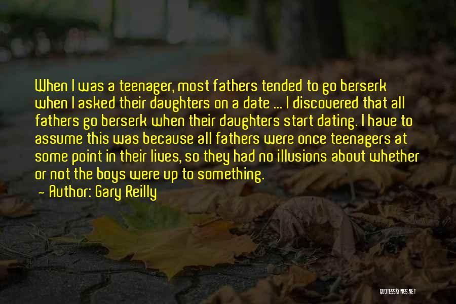 Gary Reilly Quotes 523896