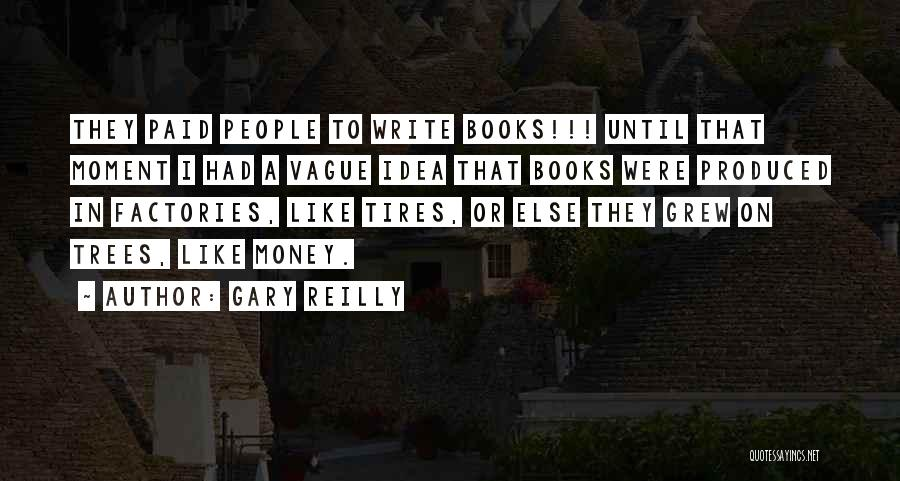 Gary Reilly Quotes 634735