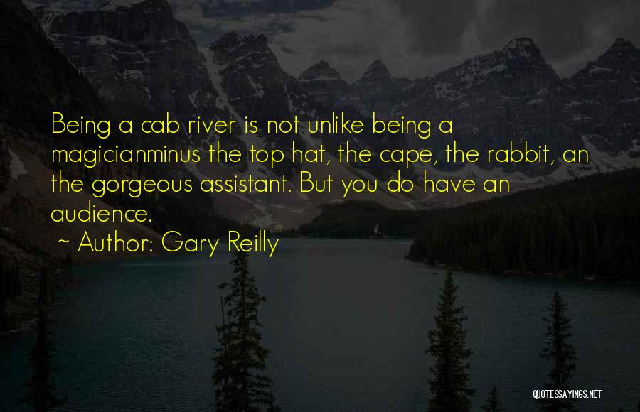 Gary Reilly Quotes 770112