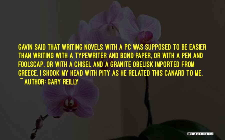 Gary Reilly Quotes 882414