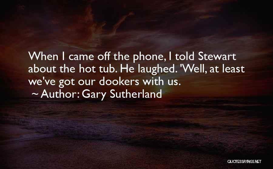 Gary Sutherland Quotes 1401020