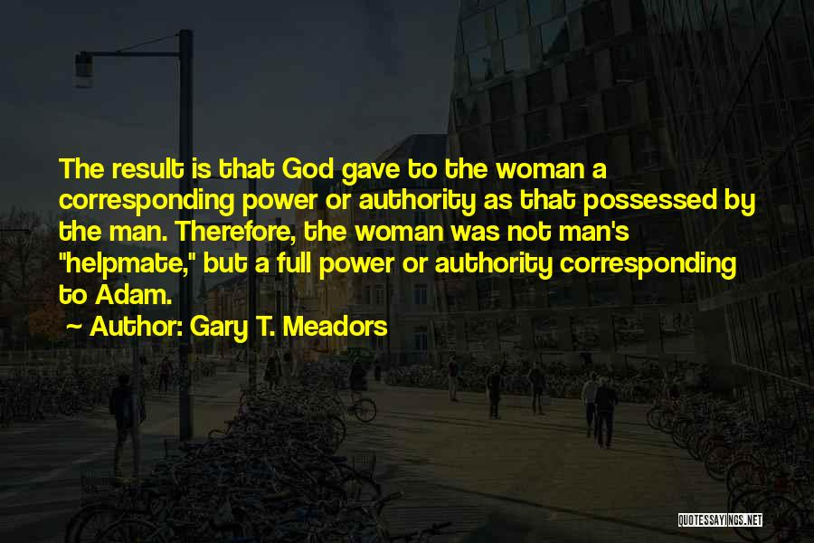 Gary T. Meadors Quotes 474274
