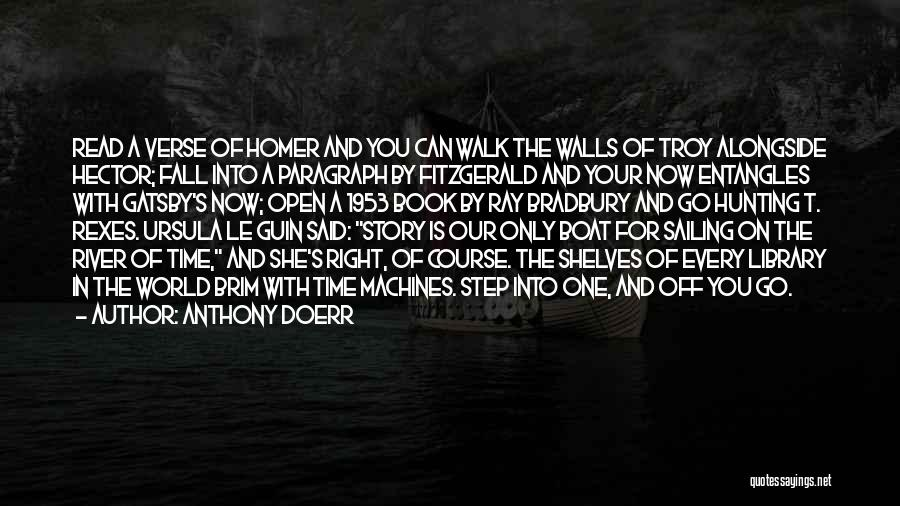 Gatsby's Library Quotes By Anthony Doerr