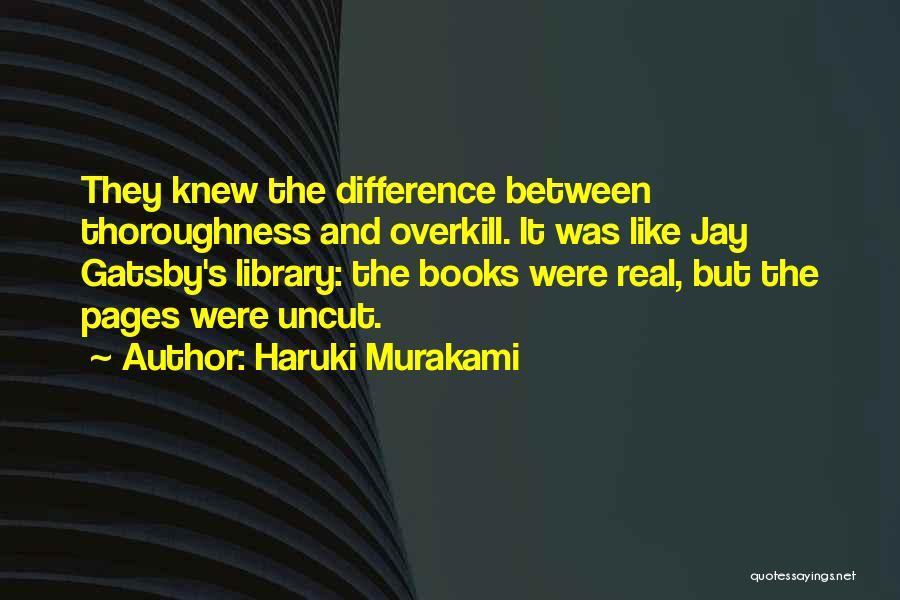 Gatsby's Library Quotes By Haruki Murakami