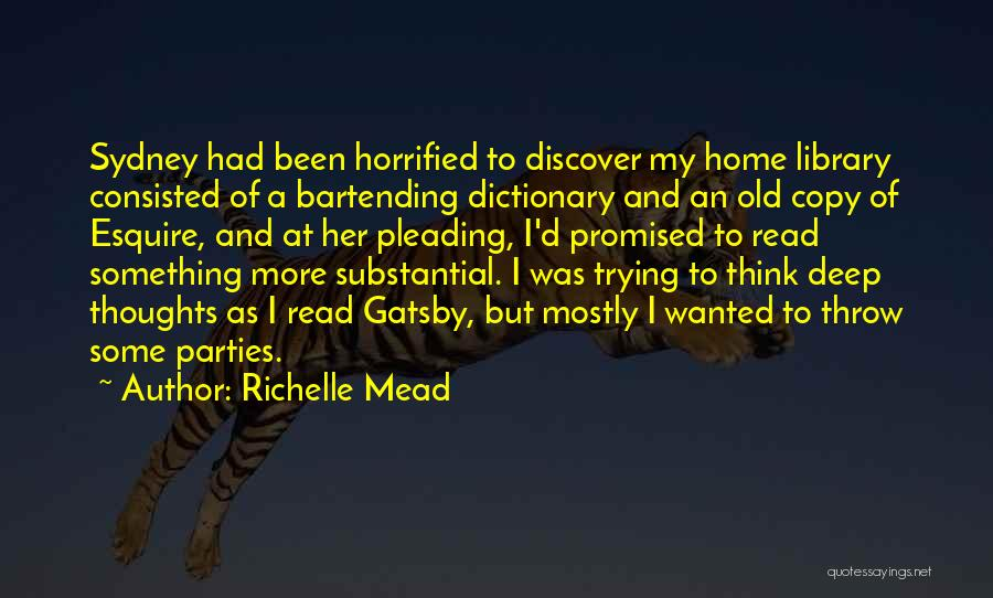 Gatsby's Library Quotes By Richelle Mead