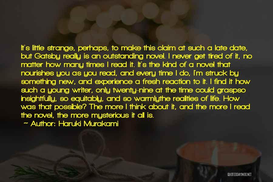 Gatsby's Mysterious Past Quotes By Haruki Murakami