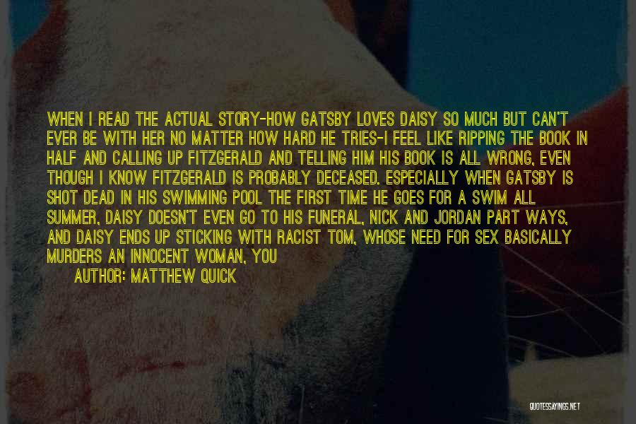 Gatsby's Pool Quotes By Matthew Quick
