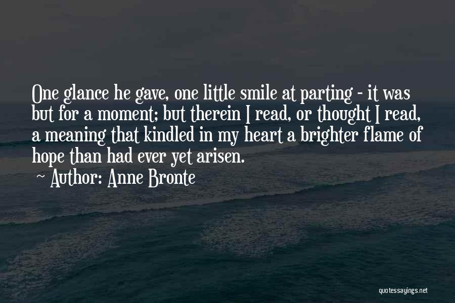 Gave My Heart Quotes By Anne Bronte