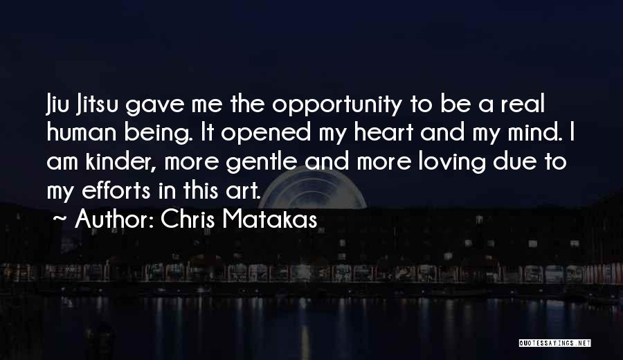 Gave My Heart Quotes By Chris Matakas